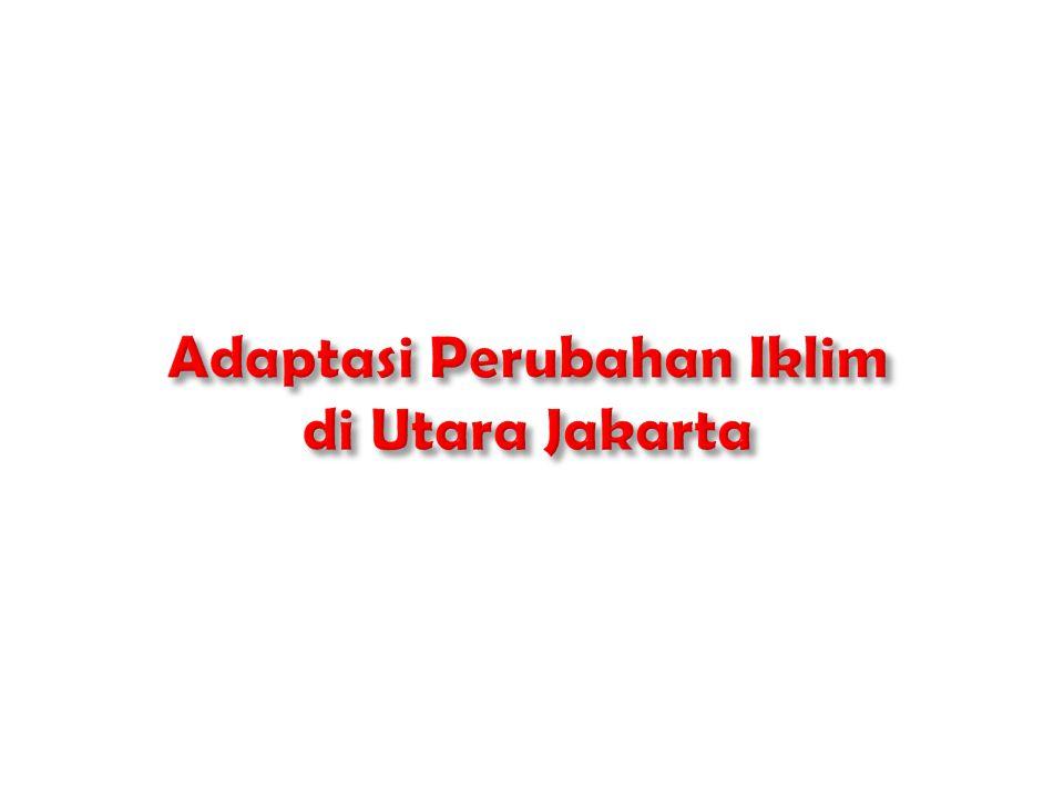 Adaptasi Perubahan Iklim di Utara Jakarta