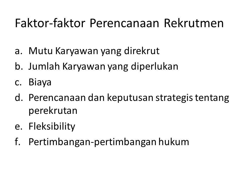 Faktor-faktor Perencanaan Rekrutmen
