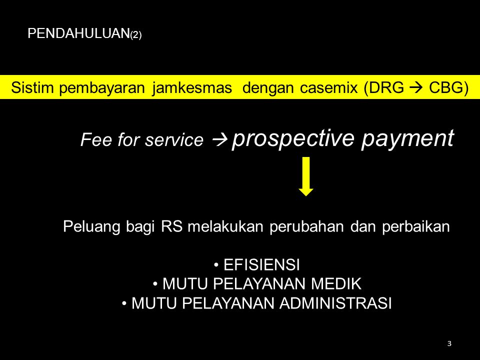 Fee for service  prospective payment