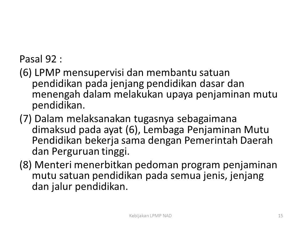 Pasal 92 :