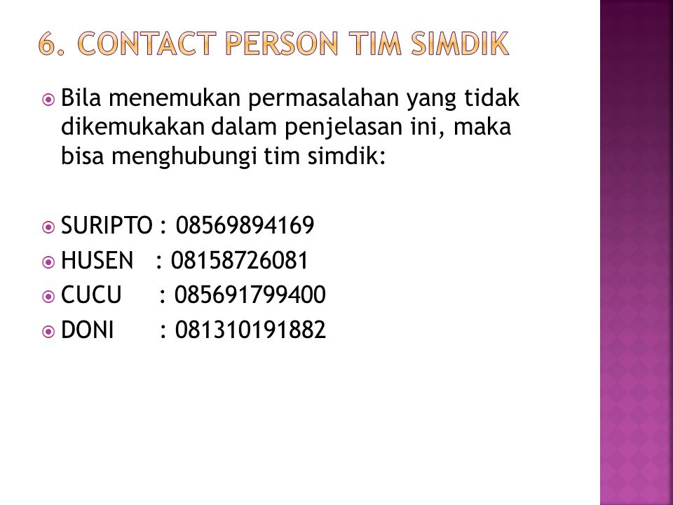 6. Contact Person TIM SIMDIK