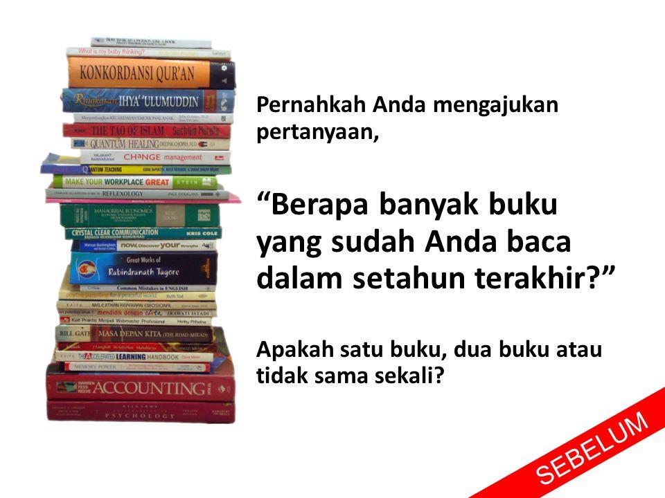 Berapa banyak buku yang sudah Anda baca dalam setahun terakhir