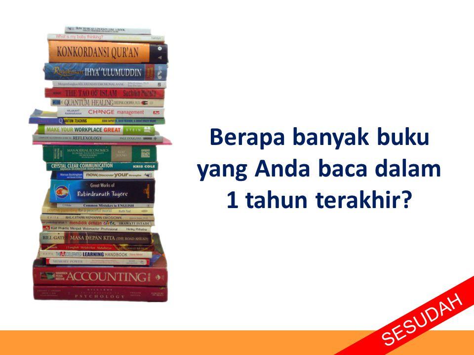 Berapa banyak buku yang Anda baca dalam 1 tahun terakhir