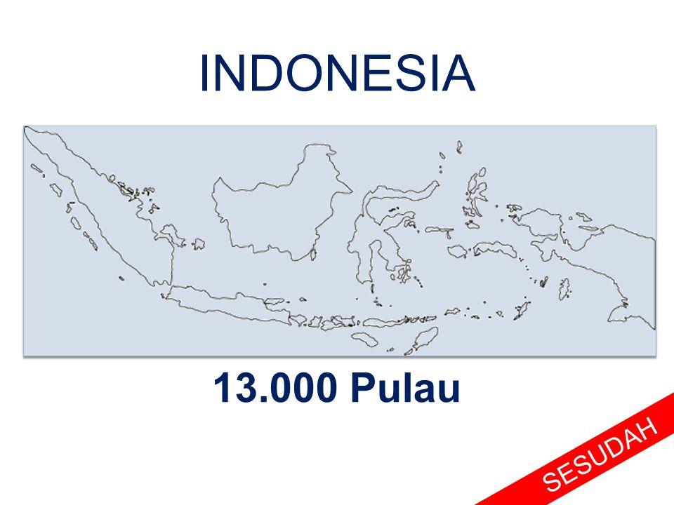 INDONESIA 13.000 Pulau SESUDAH