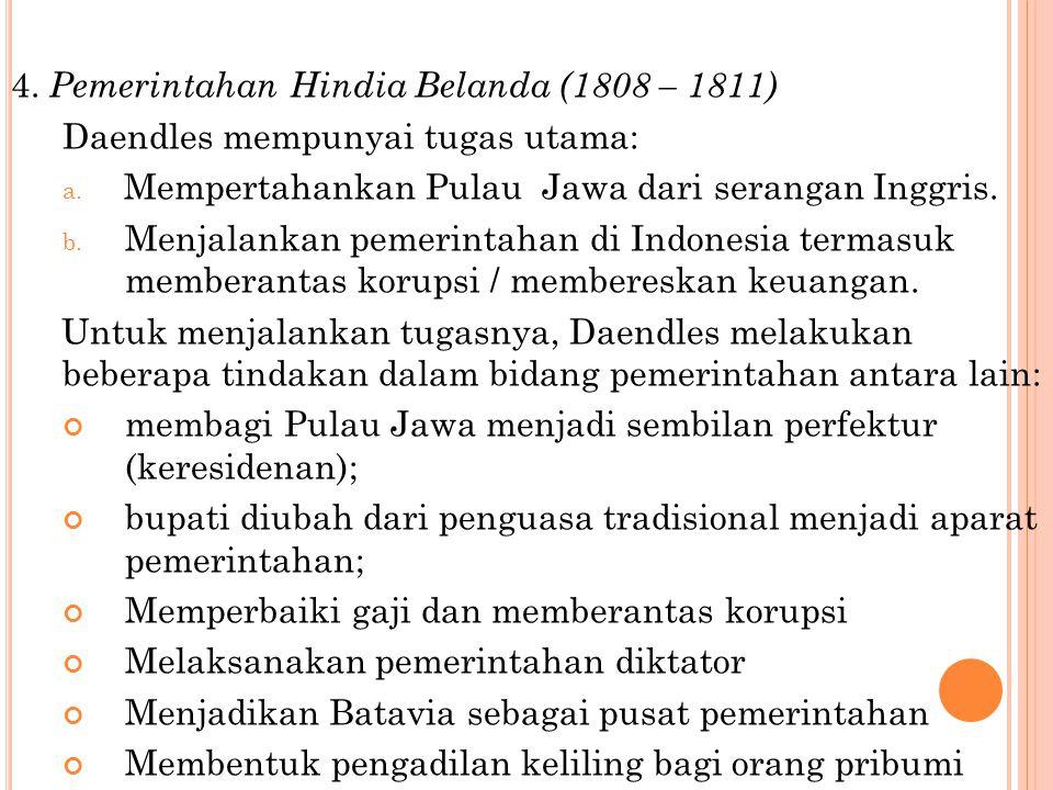 4. Pemerintahan Hindia Belanda (1808 – 1811)