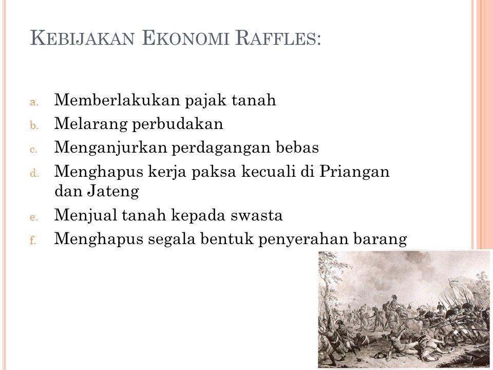 Kebijakan Ekonomi Raffles: