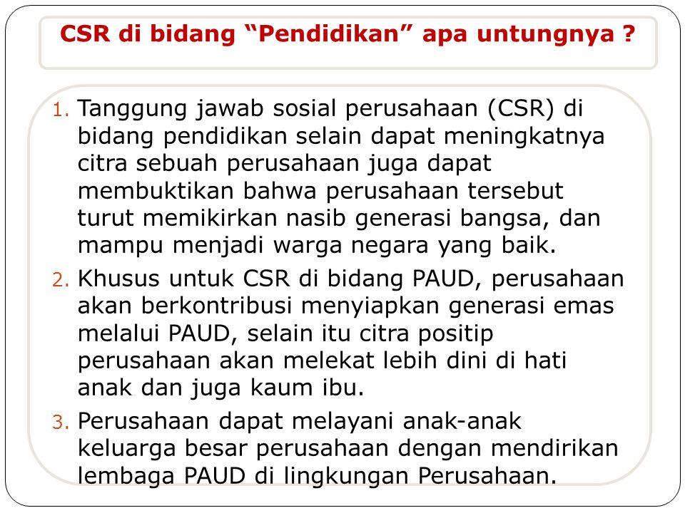 CSR di bidang Pendidikan apa untungnya