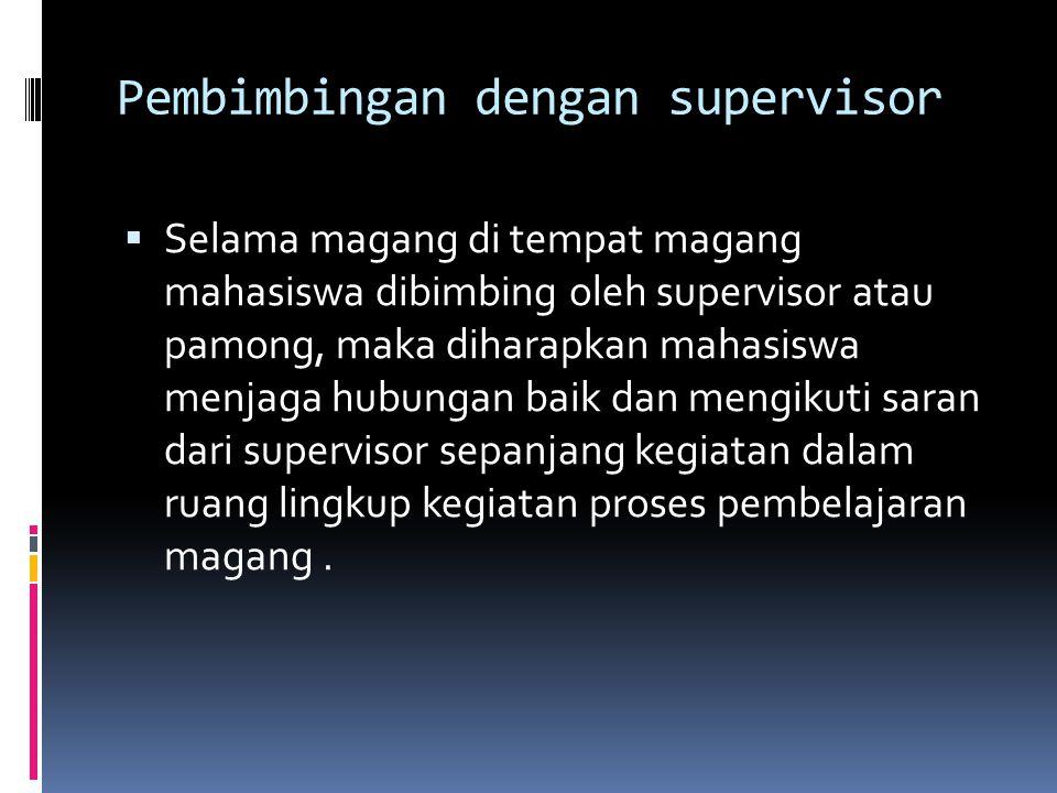 Pembimbingan dengan supervisor