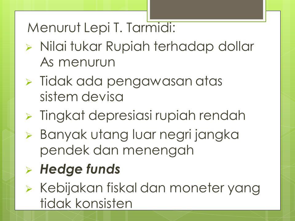 Menurut Lepi T. Tarmidi:
