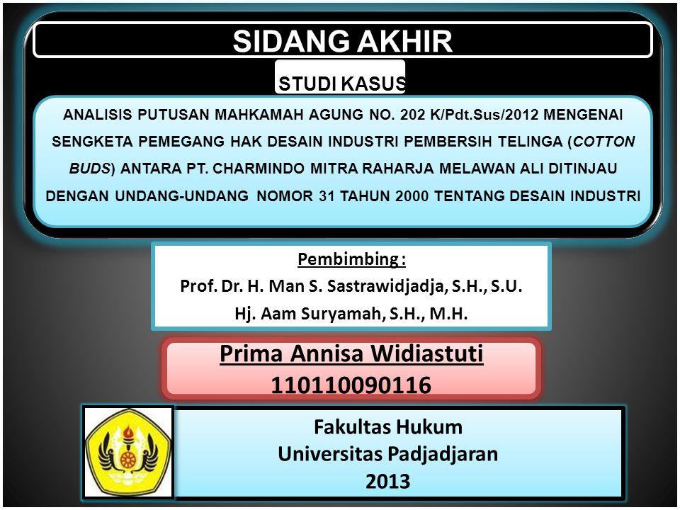SIDANG AKHIR STUDI KASUS ANALISIS PUTUSAN MAHKAMAH AGUNG NO. 202 K/Pdt