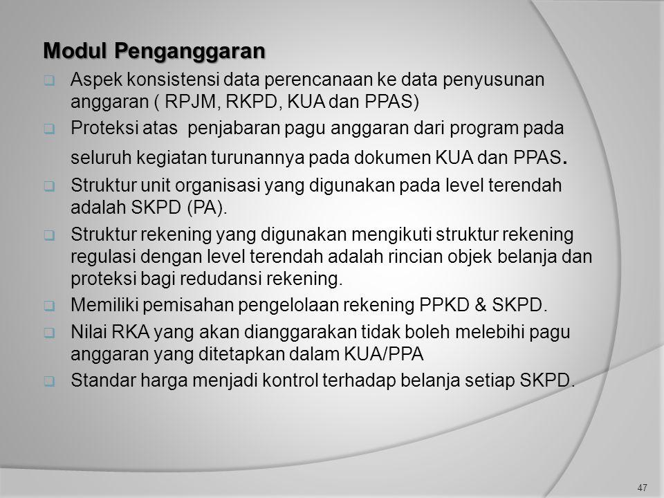 Modul Penganggaran Aspek konsistensi data perencanaan ke data penyusunan anggaran ( RPJM, RKPD, KUA dan PPAS)