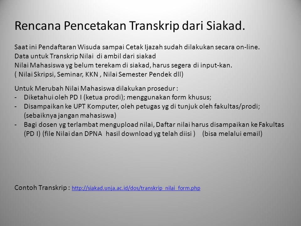 Rencana Pencetakan Transkrip dari Siakad.