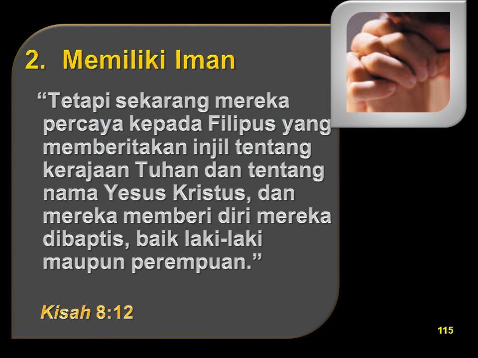 2. Memiliki Iman