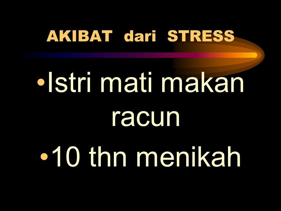 AKIBAT dari STRESS Istri mati makan racun 10 thn menikah
