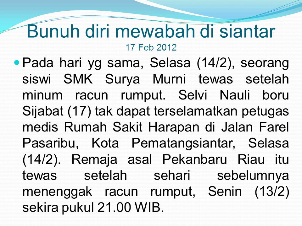 Bunuh diri mewabah di siantar 17 Feb 2012