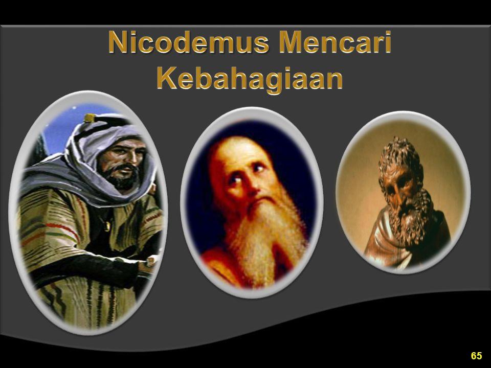 Nicodemus Mencari Kebahagiaan