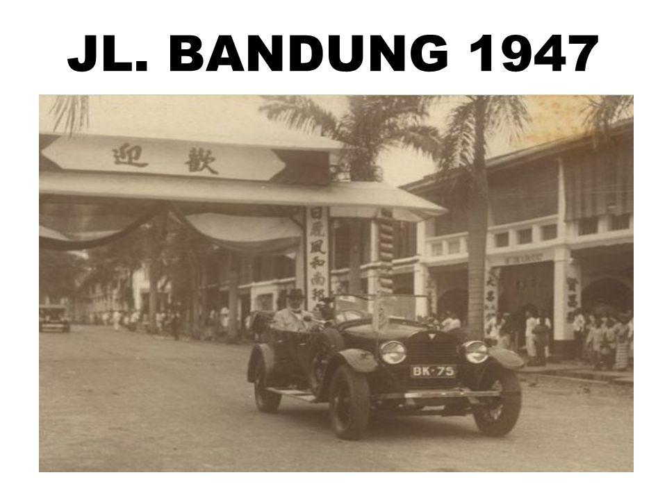 JL. BANDUNG 1947
