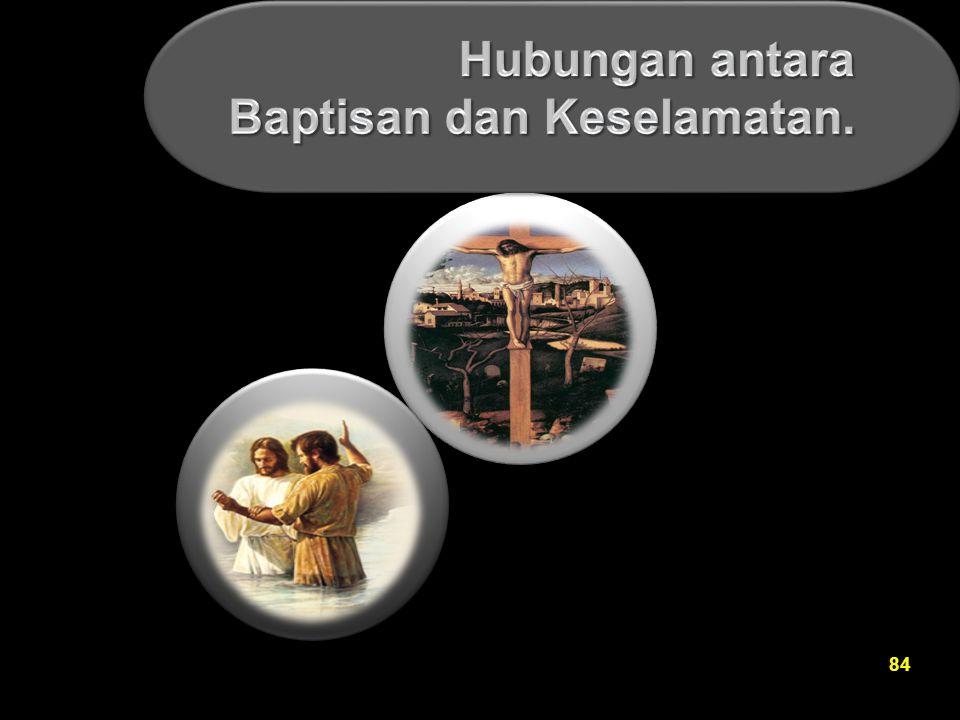 Hubungan antara Baptisan dan Keselamatan.