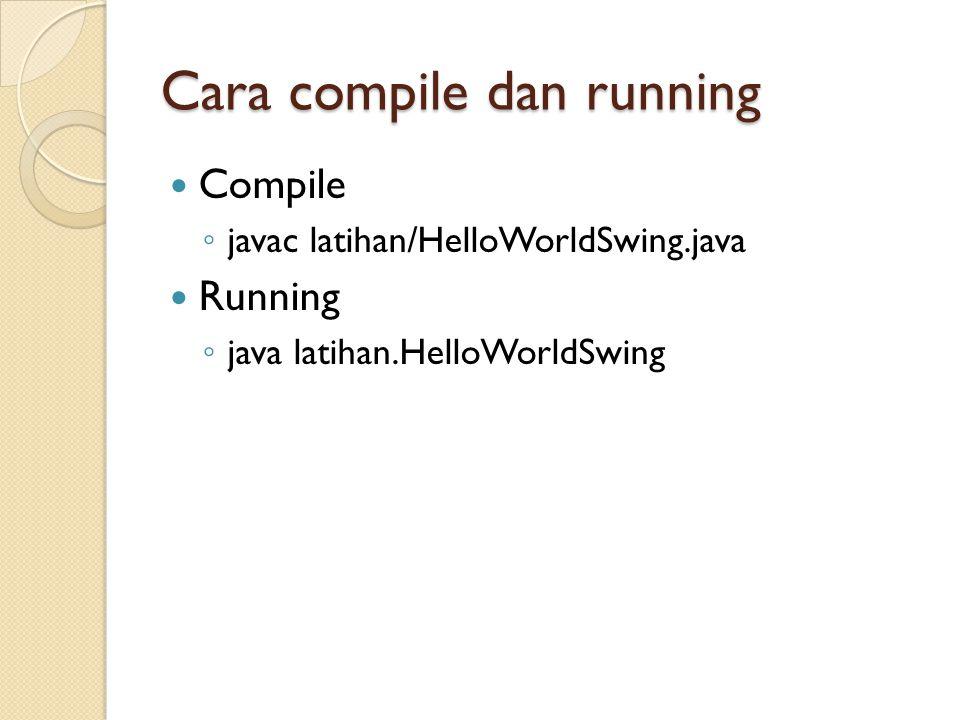 Cara compile dan running