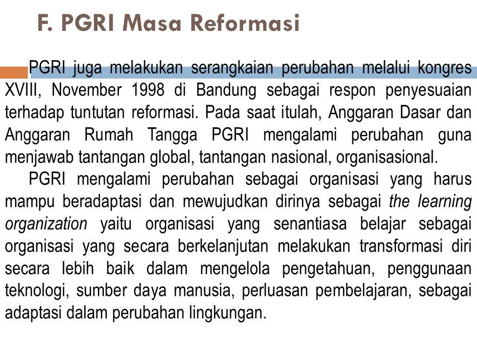 F. PGRI Masa Reformasi