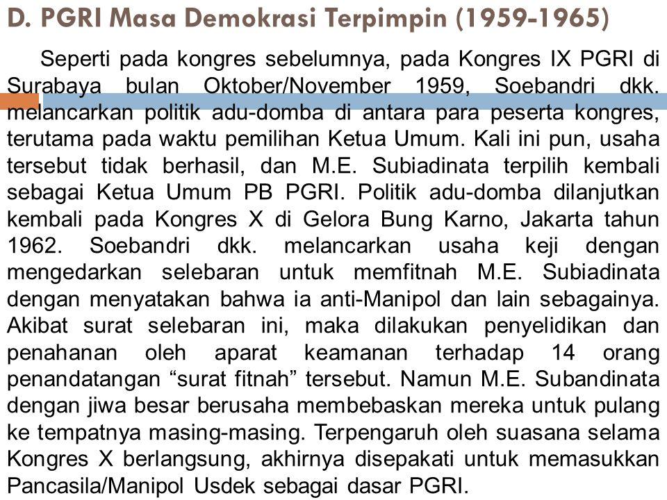 D. PGRI Masa Demokrasi Terpimpin (1959‑1965)