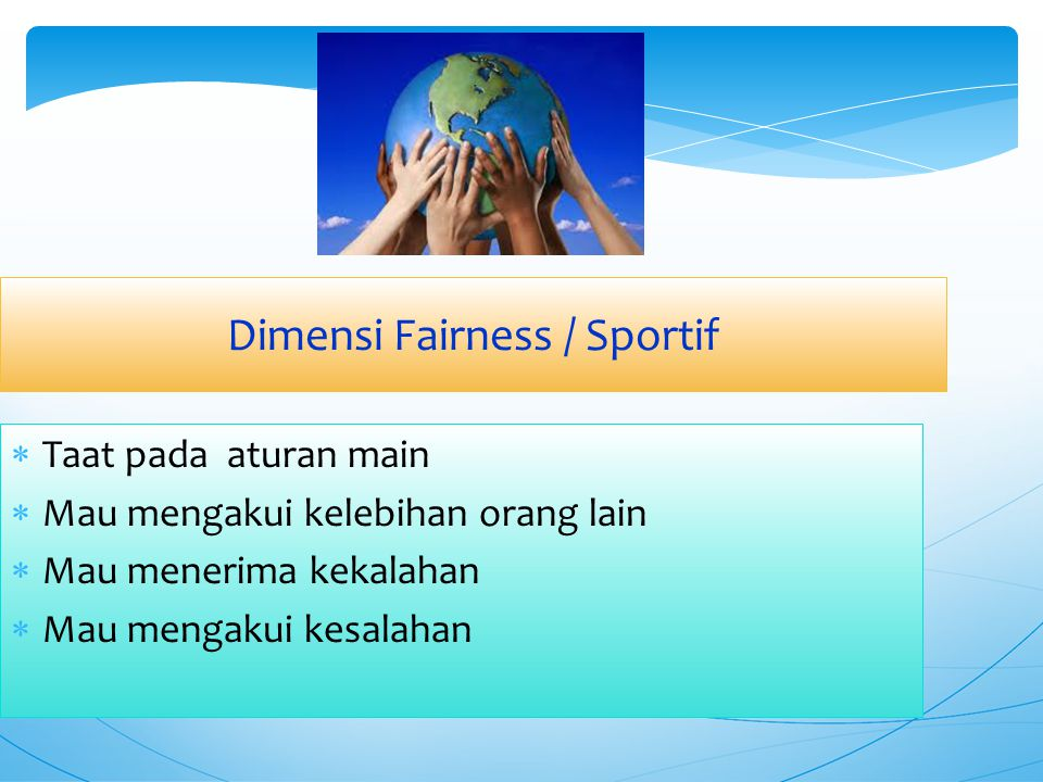 Dimensi Fairness / Sportif