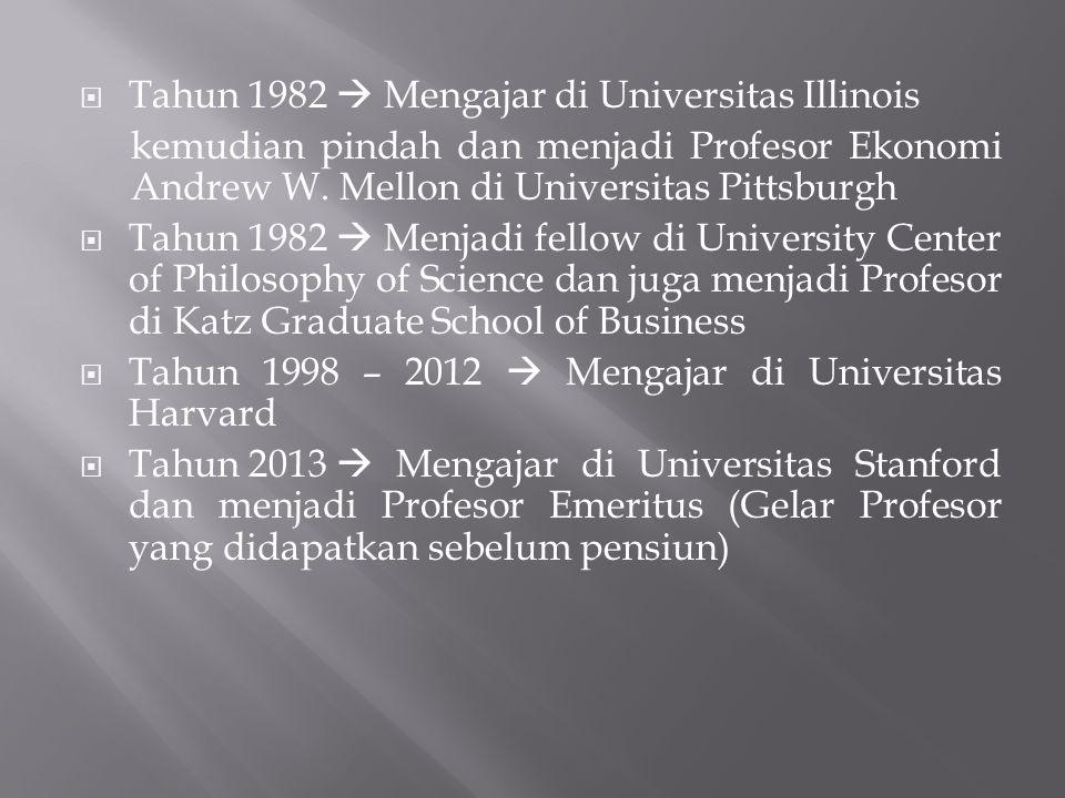 Tahun 1982  Mengajar di Universitas Illinois