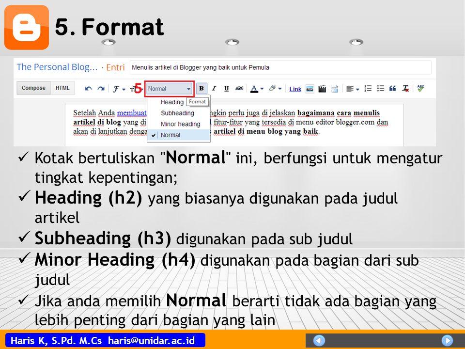 5. Format Heading (h2) yang biasanya digunakan pada judul artikel