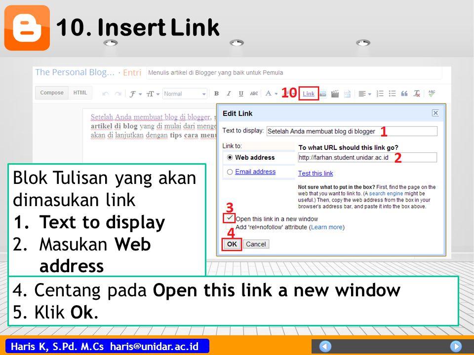 10. Insert Link Blok Tulisan yang akan dimasukan link Text to display