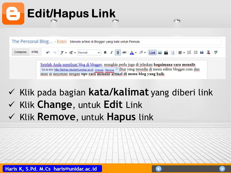 Edit/Hapus Link Klik pada bagian kata/kalimat yang diberi link