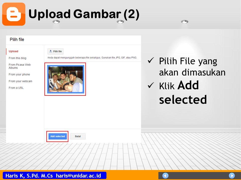Upload Gambar (2) Pilih File yang akan dimasukan Klik Add selected