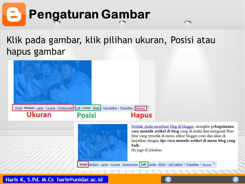 Pengaturan Gambar Klik pada gambar, klik pilihan ukuran, Posisi atau hapus gambar