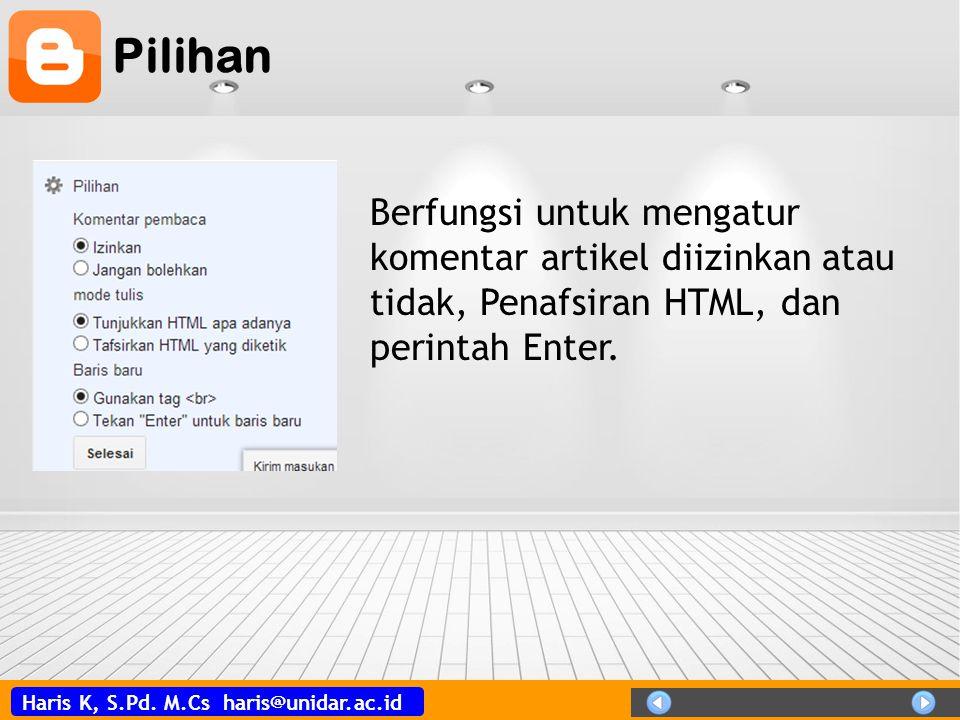 Pilihan Berfungsi untuk mengatur komentar artikel diizinkan atau tidak, Penafsiran HTML, dan perintah Enter.