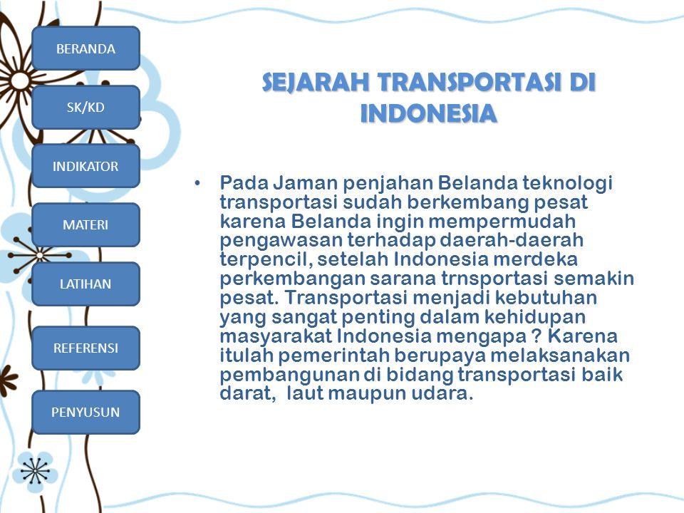 SEJARAH TRANSPORTASI DI INDONESIA