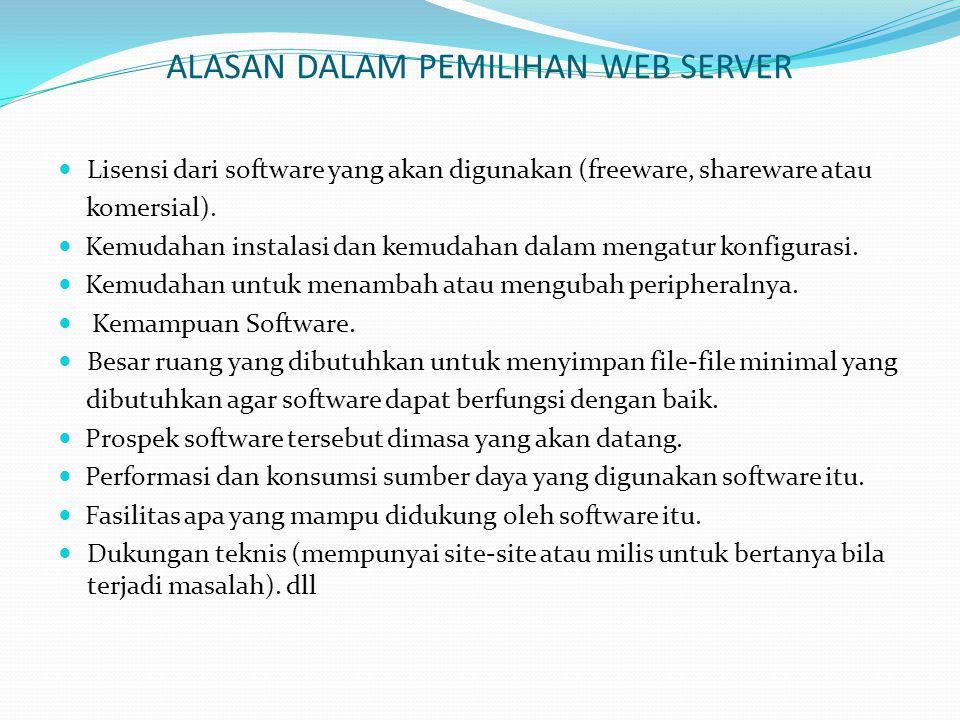 ALASAN DALAM PEMILIHAN WEB SERVER