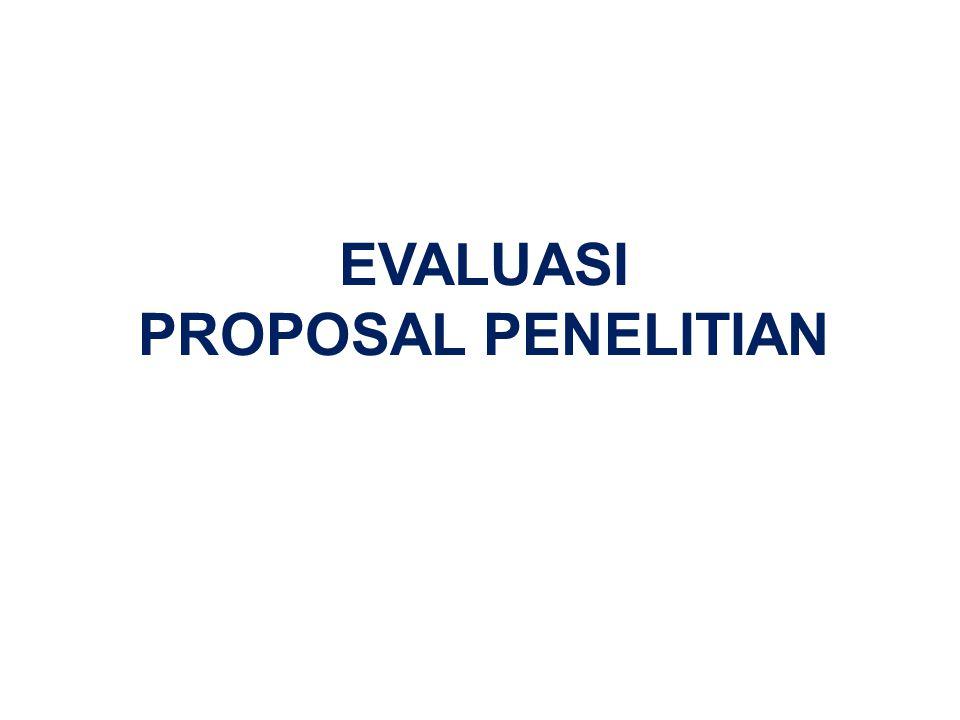 EVALUASI PROPOSAL PENELITIAN