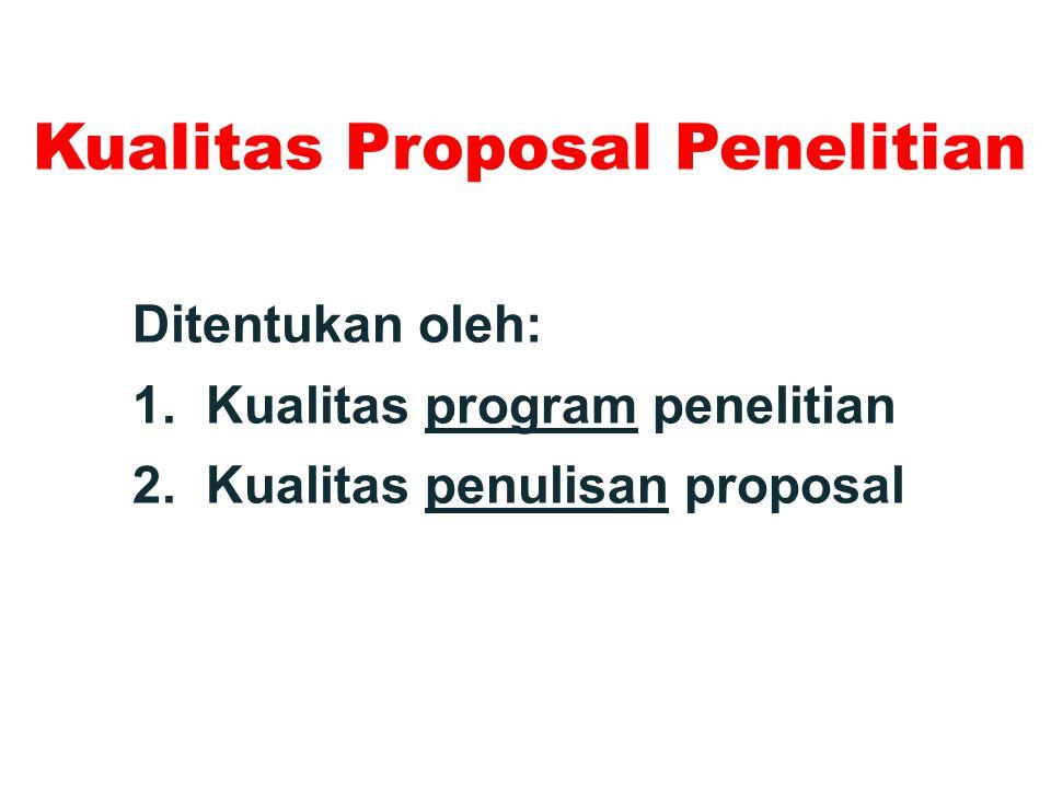 Kualitas Proposal Penelitian