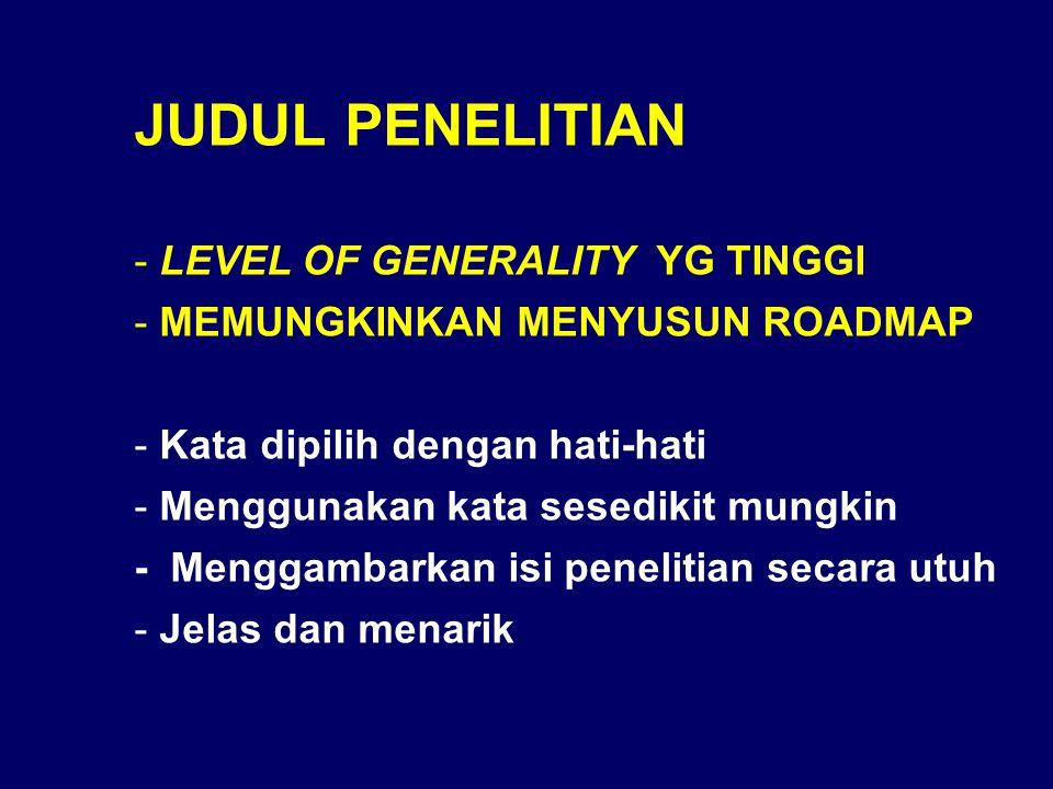 JUDUL PENELITIAN LEVEL OF GENERALITY YG TINGGI