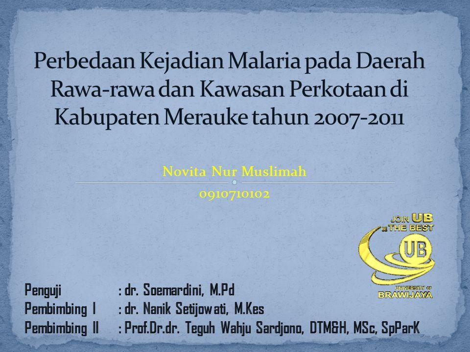 Perbedaan Kejadian Malaria pada Daerah Rawa-rawa dan Kawasan Perkotaan di Kabupaten Merauke tahun 2007-2011