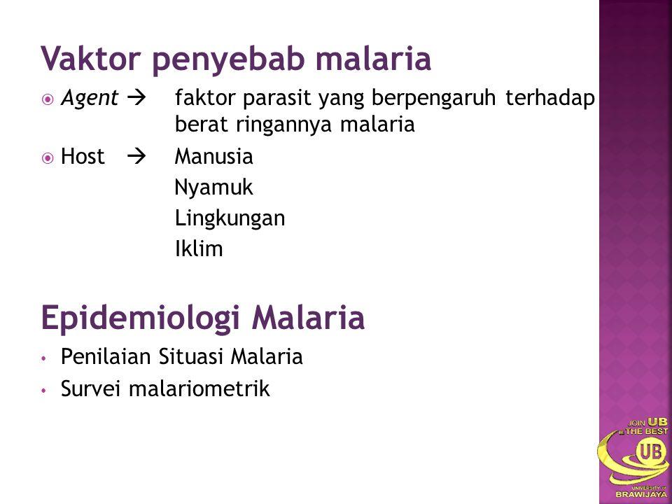 Vaktor penyebab malaria