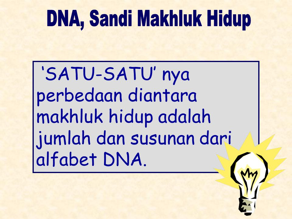 DNA, Sandi Makhluk Hidup