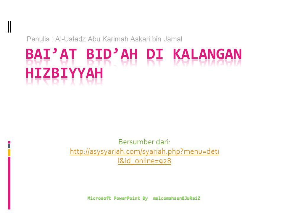 Bai'at Bid'ah di Kalangan Hizbiyyah