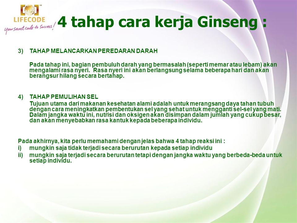 4 tahap cara kerja Ginseng :