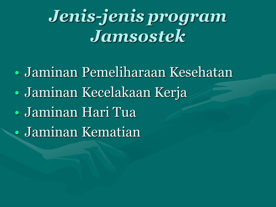 Jenis-jenis program Jamsostek
