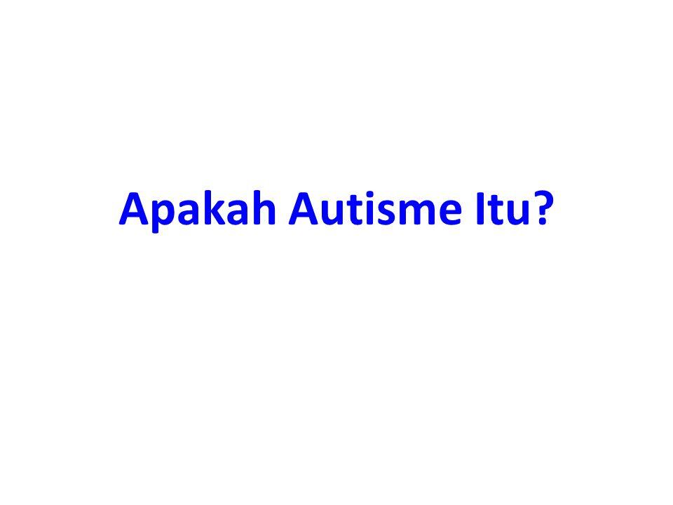 Apakah Autisme Itu