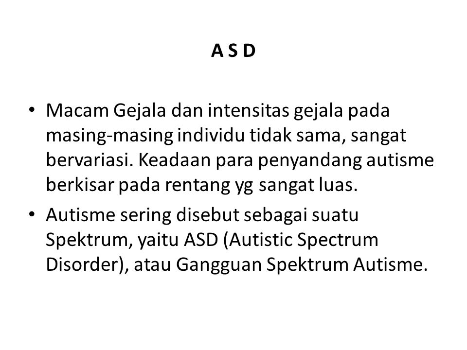 A S D