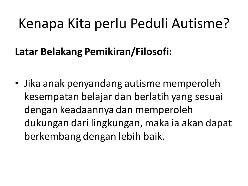 Kenapa Kita perlu Peduli Autisme