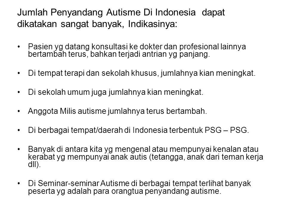 Jumlah Penyandang Autisme Di Indonesia dapat