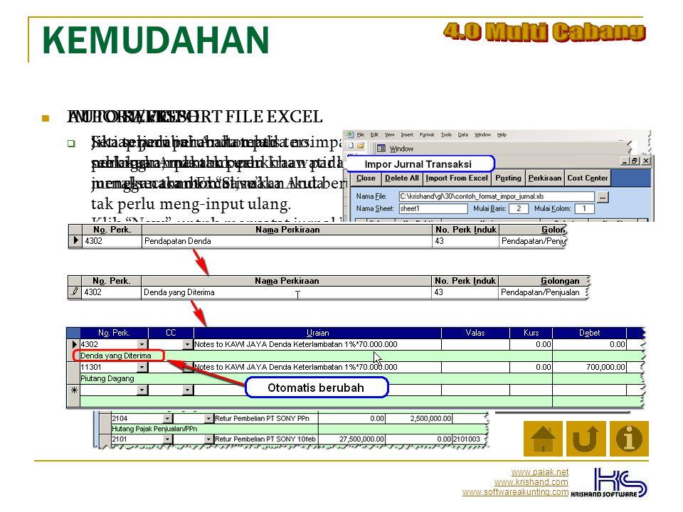 KEMUDAHAN 4.0 Multi Cabang AUTO REFRESH IMPORT/EKSPORT FILE EXCEL