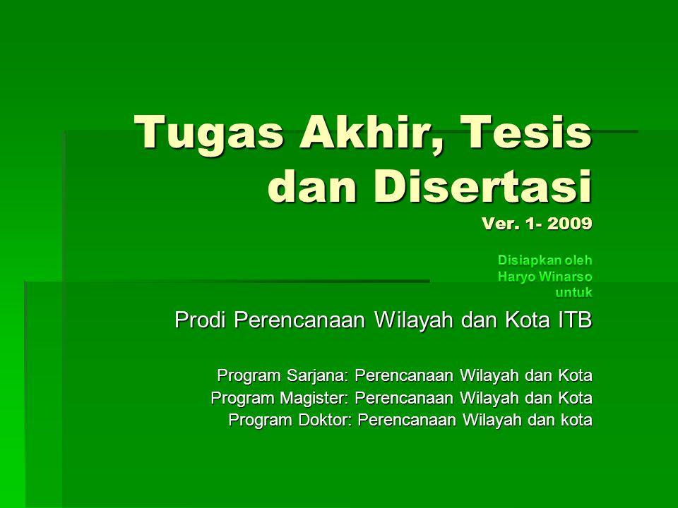 Tugas Akhir, Tesis dan Disertasi Ver. 1- 2009